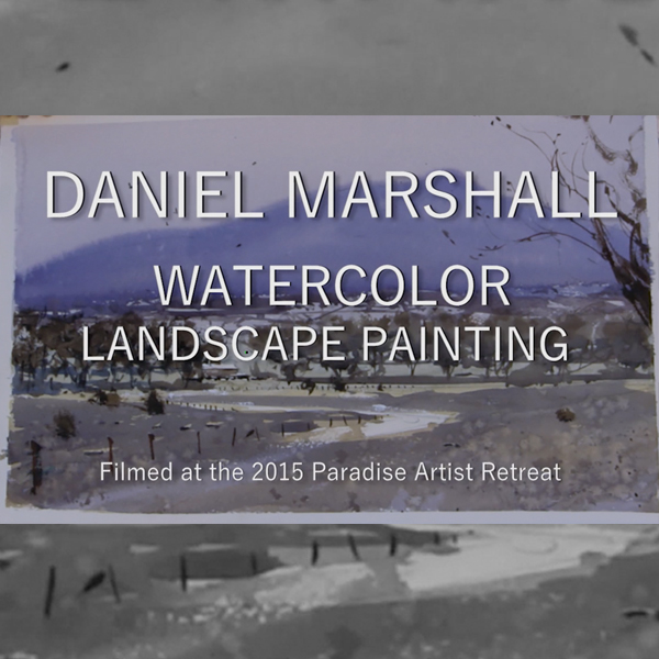 Daniel Marshall Watercolor Webinar